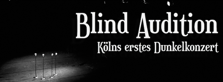blind audition erstes dunkelkonzert header2