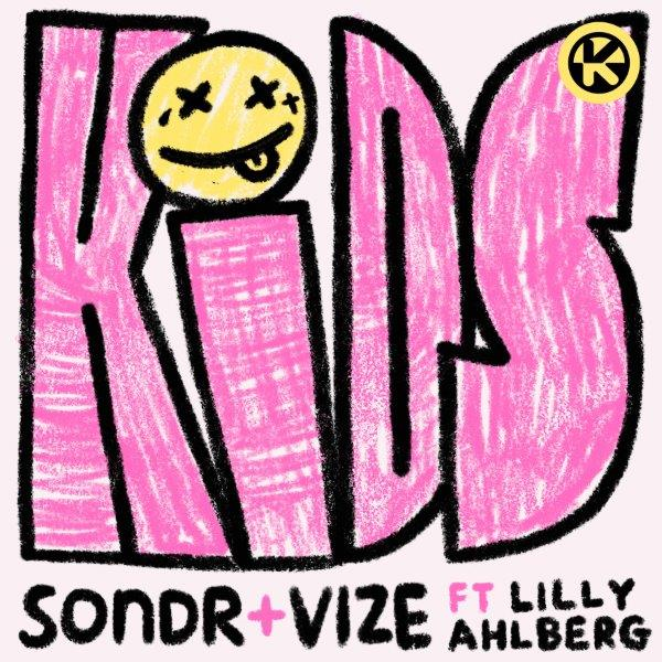 Cover Sondr  VIZE feat. Lilly Ahlberg   Kids