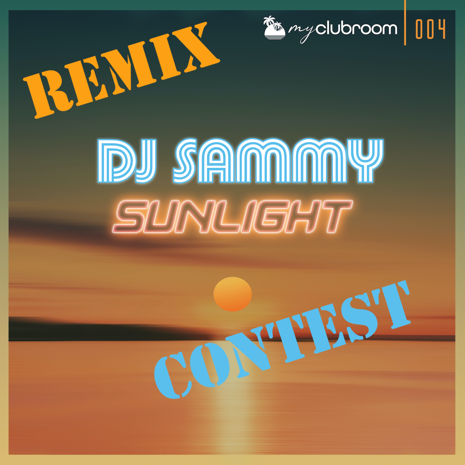 Cover DJ Sammy Sunlight 1500x1500 Remix Contest